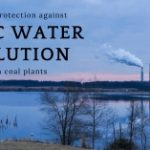 Stop EPA Rollback of Limits for Toxic Water Pollution from Coal Power Plants