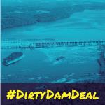 DirtyDamDeal