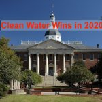 Clean Water Wins in Virginia and Maryland - Despite Maryland's Abrupt End of Session