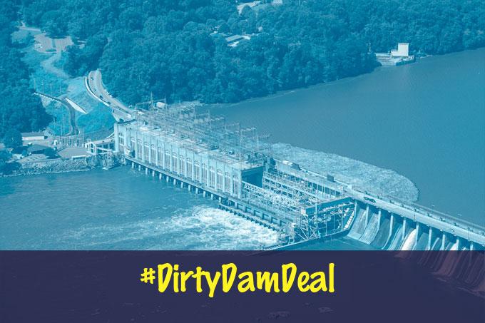 dirty dam deal