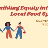 Rebuilding Equity into our Local Food System
