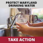 Take Action to Support PFAS Protection Act in Maryland!