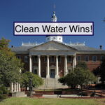 Press Release: Maryland General Assembly Strengthens Clean Water Protections
